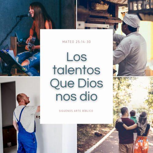 Los Talentos que Dios nos dio